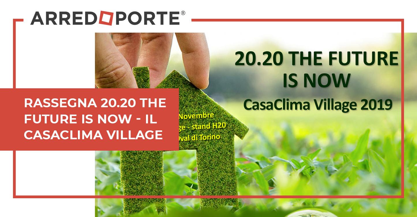 rassegna-20.20-the-future-is-now-il-casaclima-village
